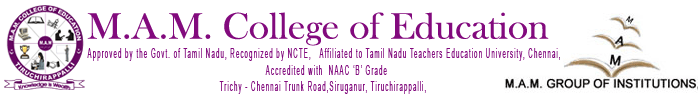 M.A.M. College of Education